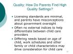 quality how do parents find high quality settings