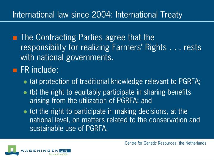International law since 2004: International Treaty