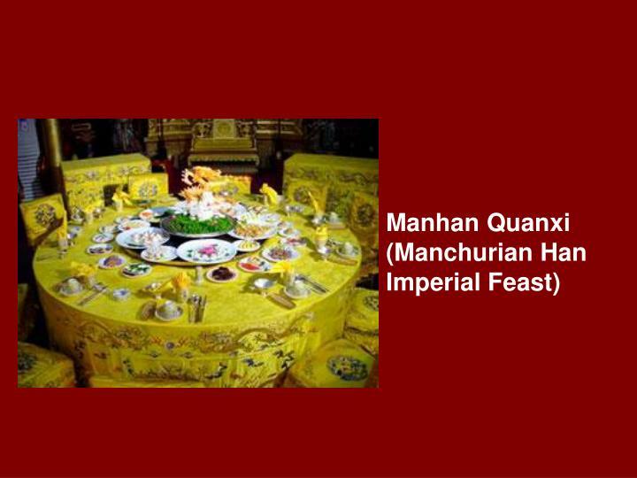 Manhan Quanxi (Manchurian Han Imperial Feast)