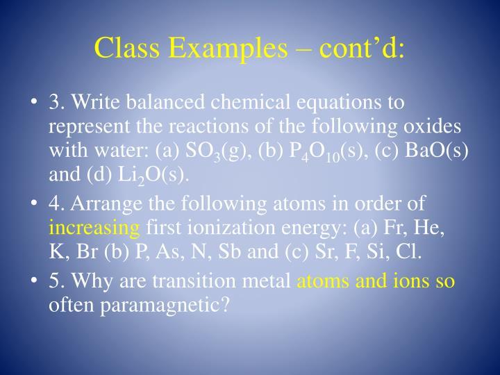 Class Examples – cont'd:
