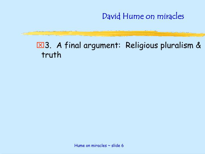 David Hume on miracles