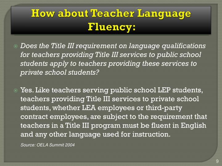 How about Teacher Language Fluency: