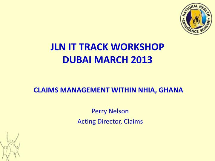 JLN IT TRACK WORKSHOP