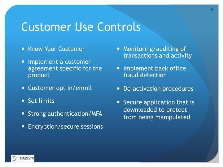Customer Use Controls
