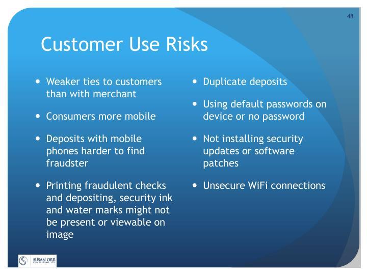 Customer Use Risks