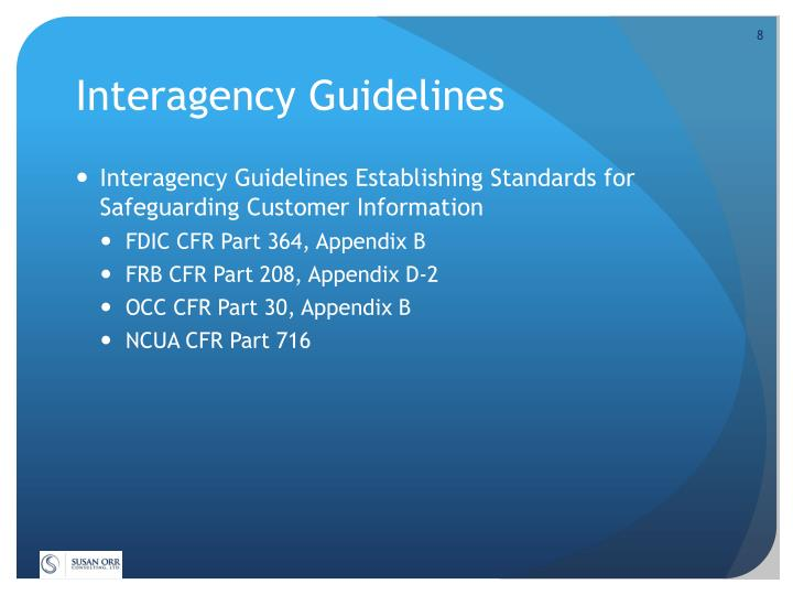 Interagency Guidelines
