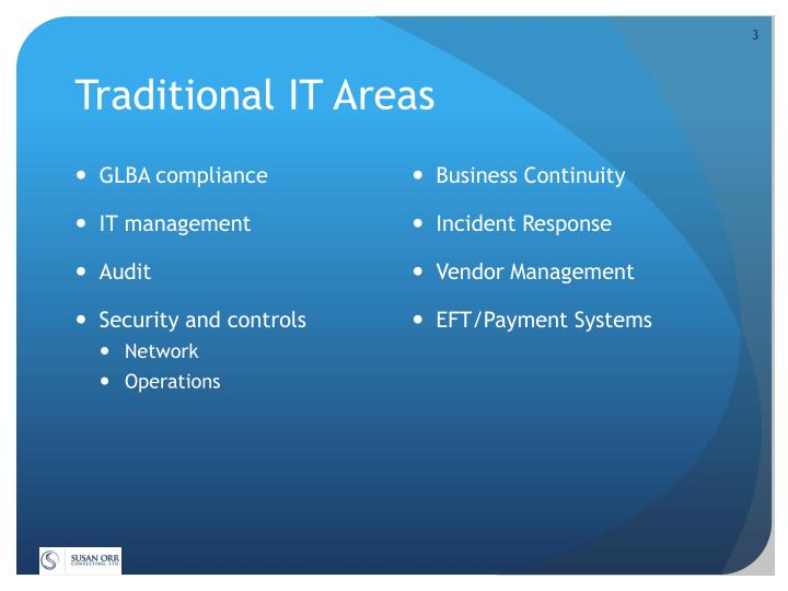 Traditional it areas