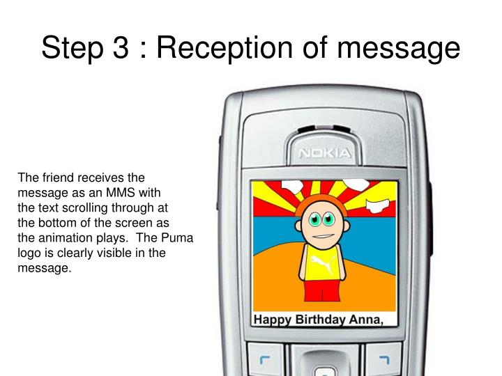 Step 3 : Reception of message