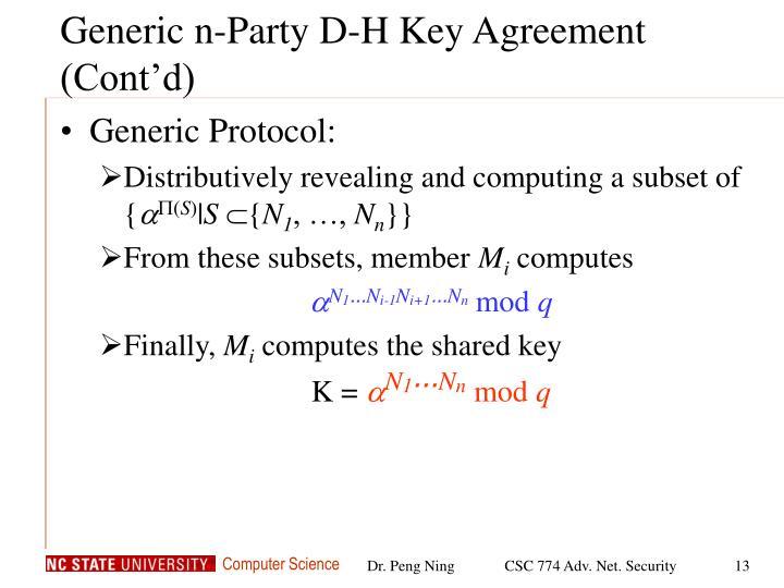 Generic n-Party D-H Key Agreement (Cont'd)