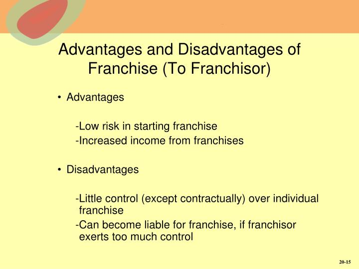 Advantages and Disadvantages of Franchise (To Franchisor)