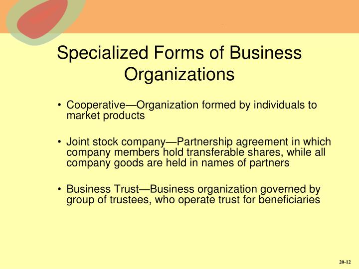 Specialized Forms of Business Organizations