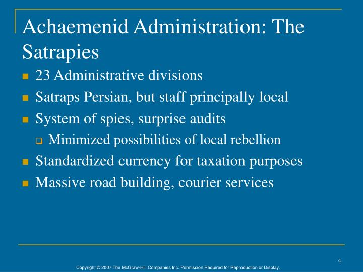 Achaemenid Administration: The Satrapies
