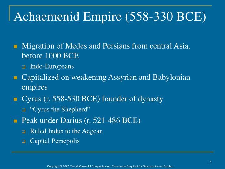 Achaemenid Empire (558-330 BCE)