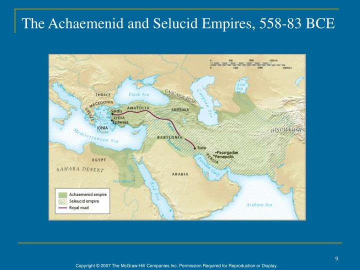 The Achaemenid and Selucid Empires, 558-83 BCE