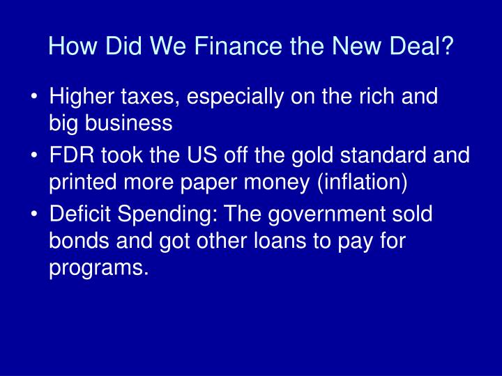 How Did We Finance the New Deal?