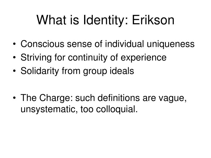 What is Identity: Erikson