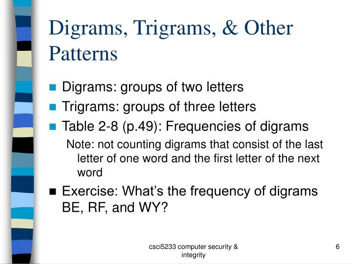 Digrams, Trigrams, & Other Patterns