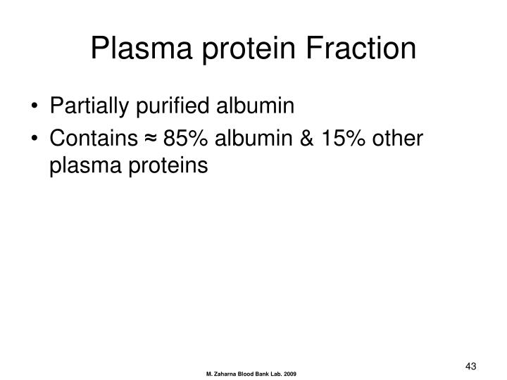 Plasma protein Fraction