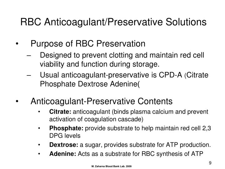 RBC Anticoagulant/Preservative Solutions