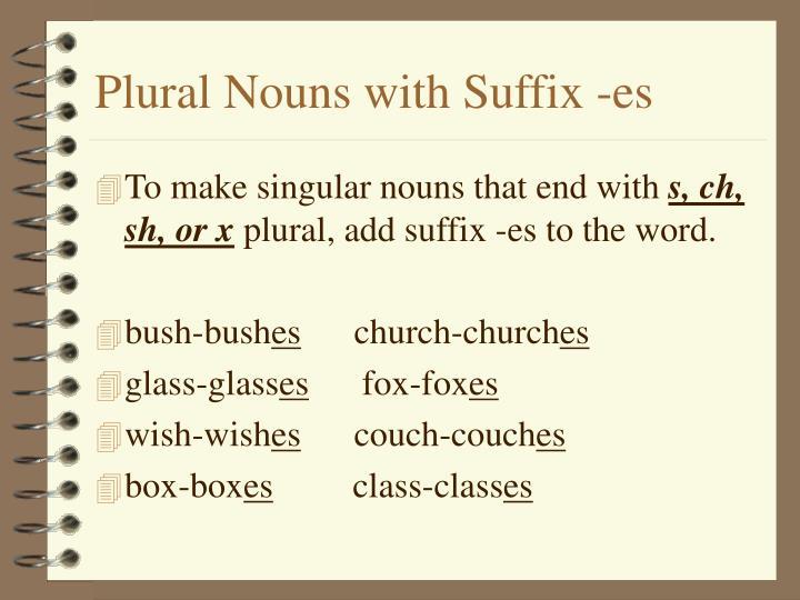 Plural Nouns with Suffix -es