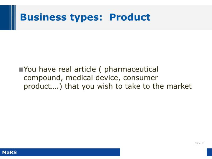 Business types:  Product