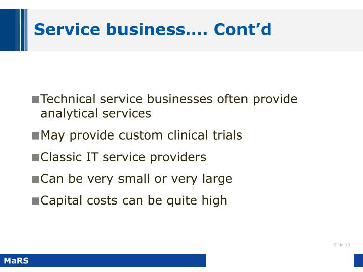 Service business…. Cont'd