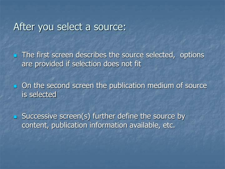 After you select a source: