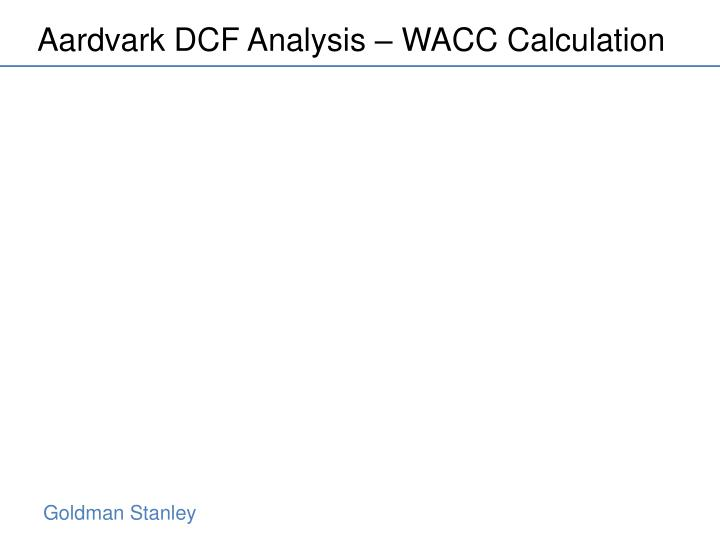 Aardvark DCF Analysis – WACC Calculation