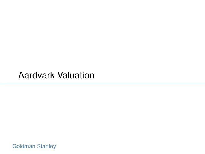 Aardvark Valuation