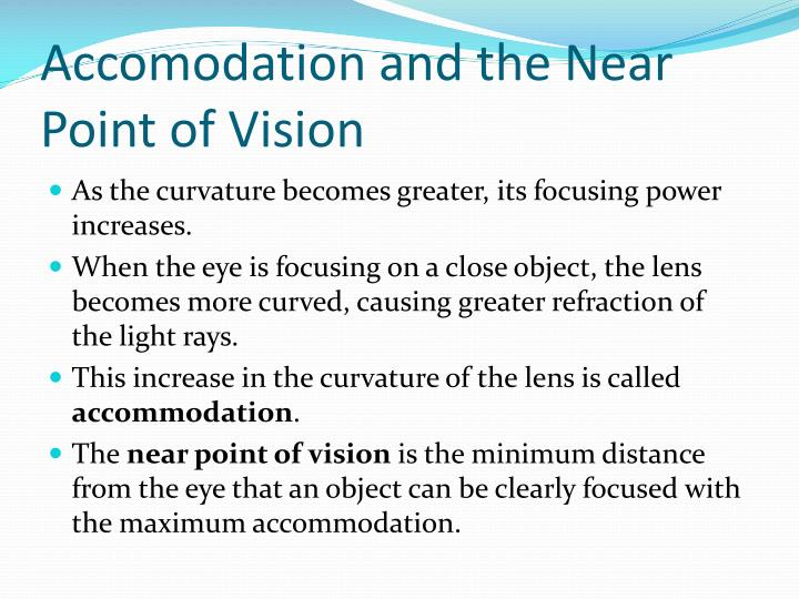 Accomodation and the Near Point of Vision