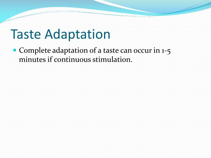 Taste Adaptation