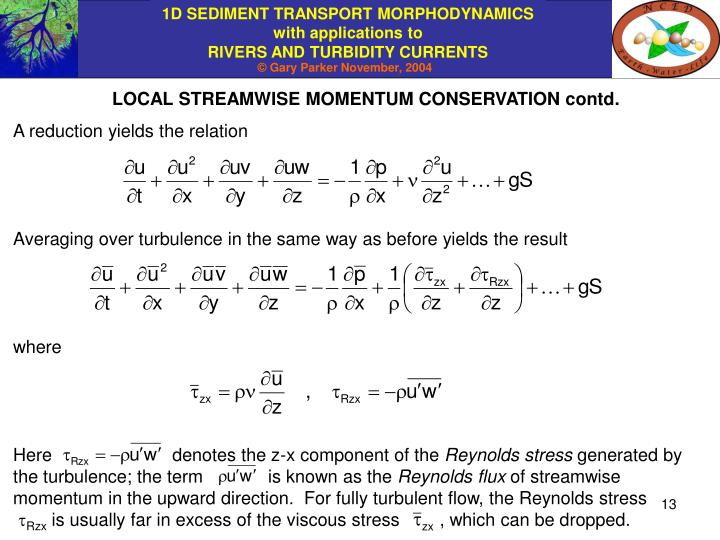 LOCAL STREAMWISE MOMENTUM CONSERVATION contd.