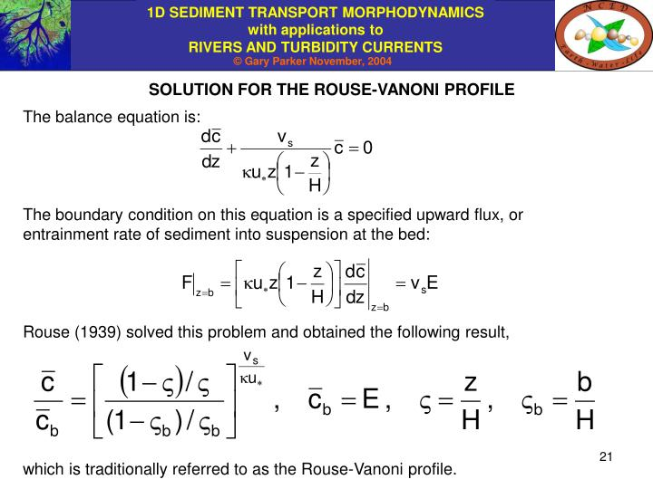 SOLUTION FOR THE ROUSE-VANONI PROFILE