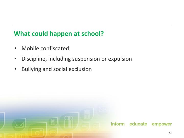 What could happen at school?