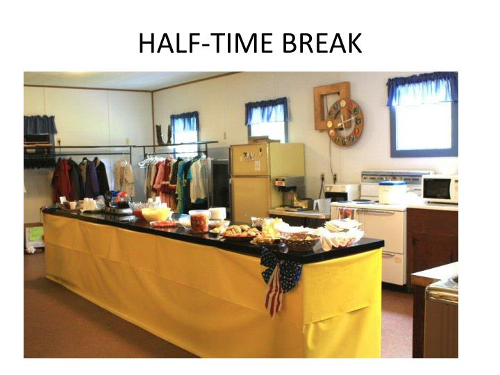 HALF-TIME BREAK