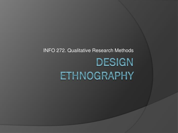INFO 272. Qualitative Research Methods