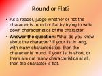 round or flat1