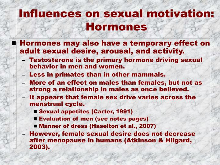 Influences on sexual motivation: Hormones