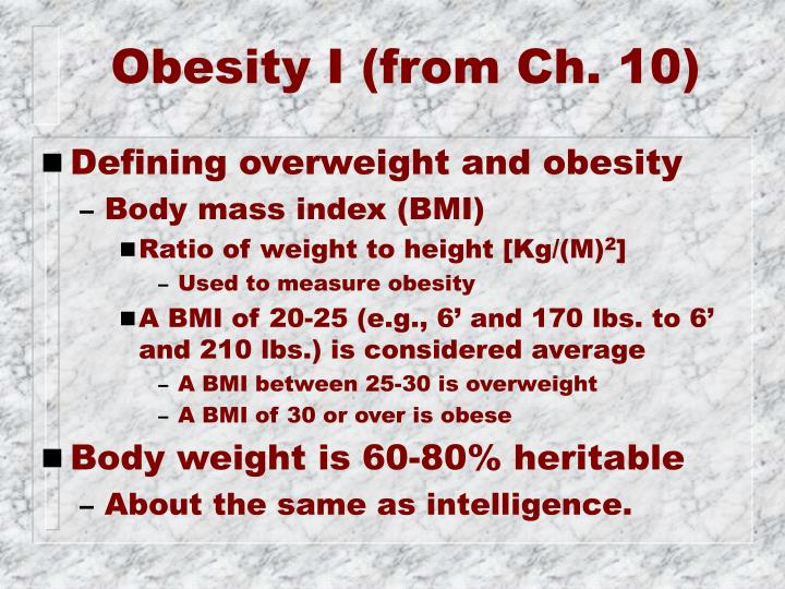 Obesity I (from Ch. 10)