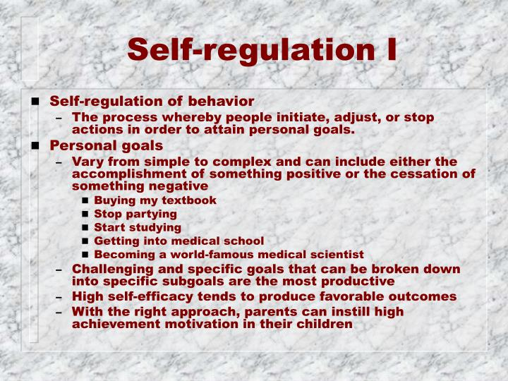 Self-regulation I