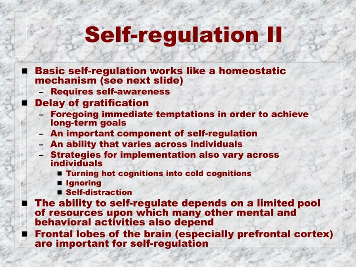 Self-regulation II
