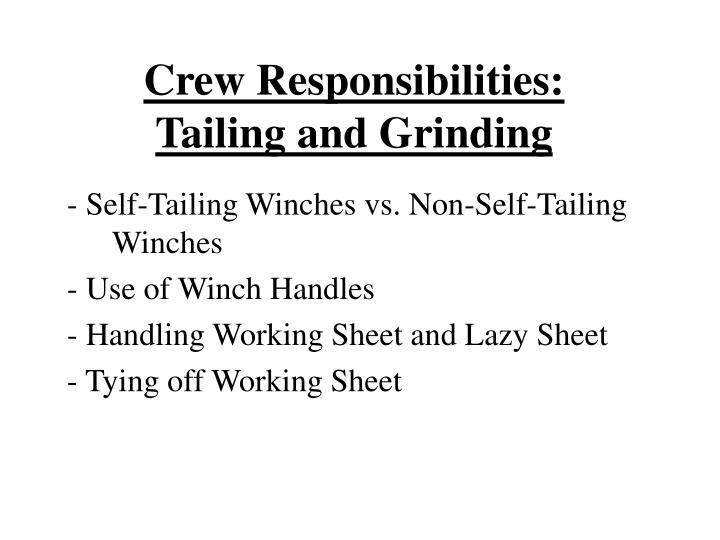 Crew Responsibilities: