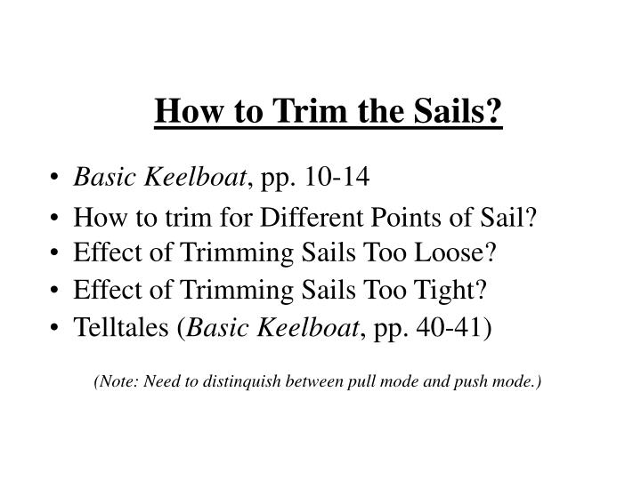 How to Trim the Sails?