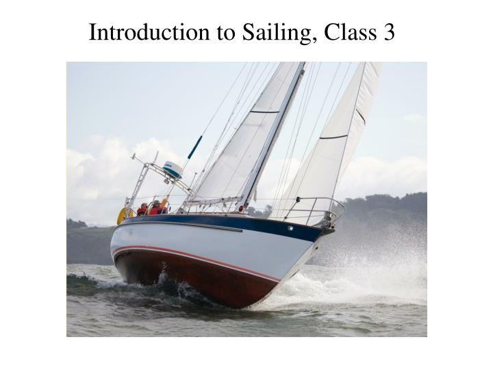 Introduction to sailing class 3