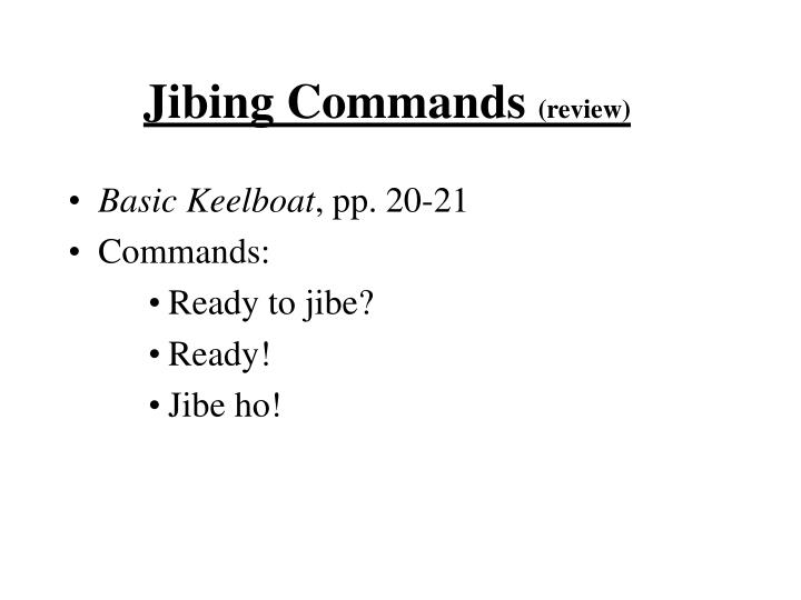 Jibing Commands