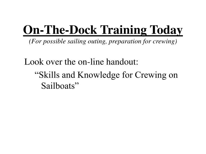 On-The-Dock Training Today