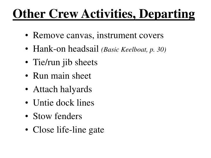 Other Crew Activities, Departing