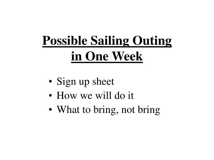 Possible Sailing Outing