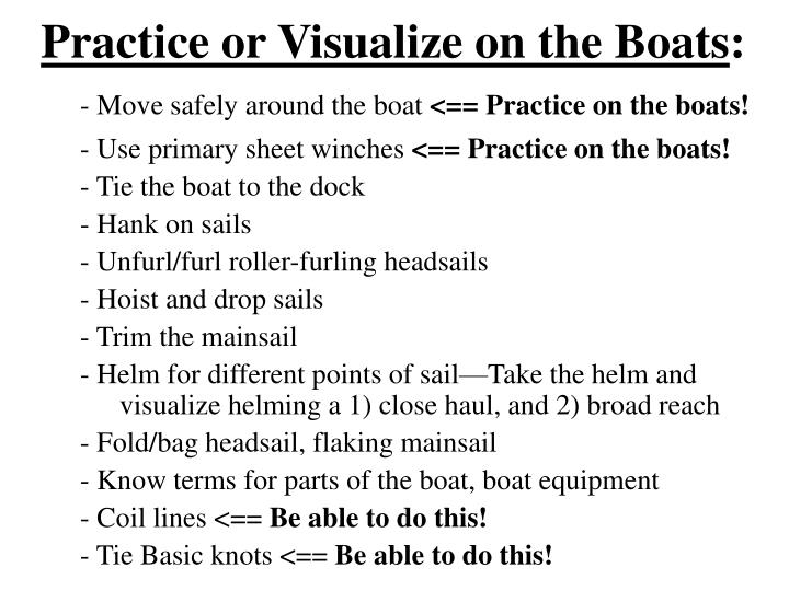 Practice or Visualize on the Boats