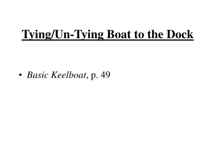 Tying/Un-Tying Boat to the Dock